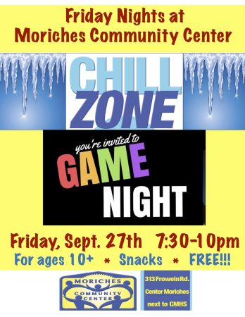 """Chill Zone"" Drop In Game Night! @ Moriches Community Center 